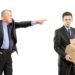 Get Out and Don't Come Back! - Unfair Dismissal