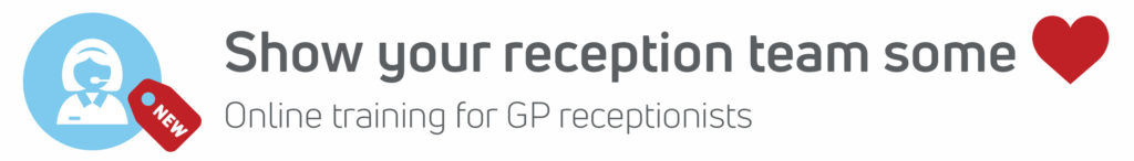 Receptionists in General Practice Masterclass (Online course)