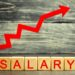The inscription salary and the red arrow up. increase of salary, wage rates. promotion, career growth. raising the standard of living. increase profits and family budget. wealth concept