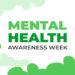 National mental health awareness week. Vector web banner for social media, poster, card, flyer. Text National mental health awareness week. Background, illustration with nature, trees, mental concept